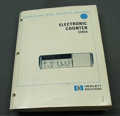 Hewlett Packard HP 5345A Counter Operating / Service Manual with schematics