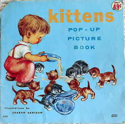 CHILDREN'S POP-UP STORY BOOK - KITTENS - VINTAGE 1966, ILLUST. by SHARON SANIGAN