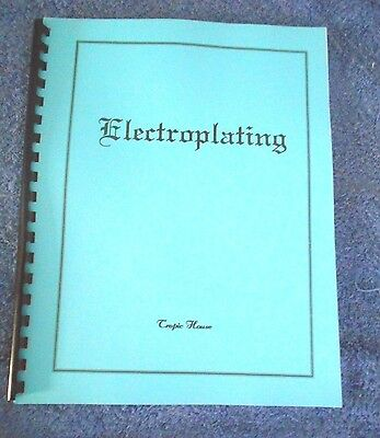 ELECTROPLATING how to process and equipment description Manual