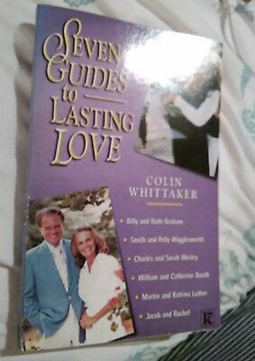 Seven Guides to Lasting Love by Colin Whittaker (Paperback, 2000)
