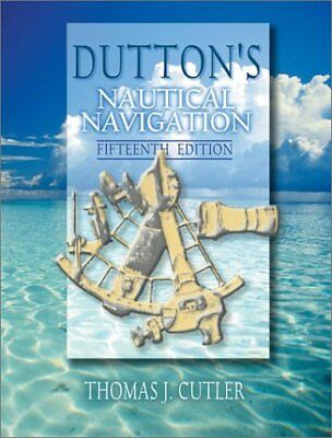 Duttons Nautical Navigation, 15th Edition (Naval Institute Press)