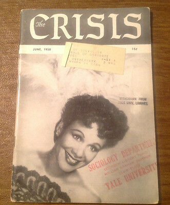 The Crisis: Record of the Darker Races NAACP Magazine June 1950, Civil Rights