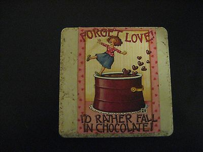 """Forget Love! I'd Rather Fall In Chocolate"" Mary Engelbreit  Ceramic Plaque"