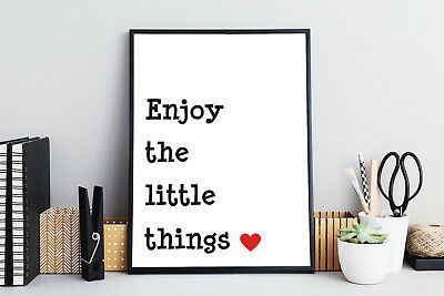 Enjoy The Little Things Quote Art Print Black & White Typography Decor A3 Poster