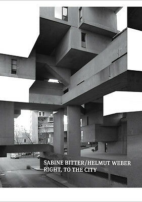 Sabine Bitter / Helmut Weber RIGHT, TO THE CITY