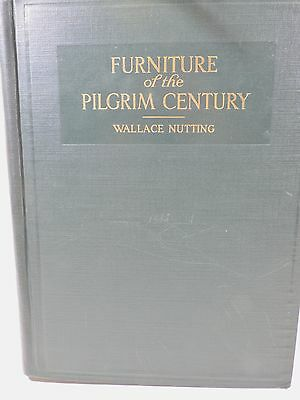 HC Book Furniture of the Pilgrim Century by Wallace Nutting 1924