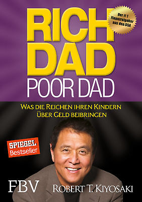Rich Dad Poor Dad Robert T. Kiyosaki