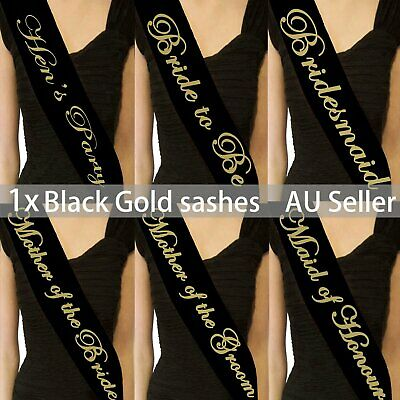 Black Sashes Gold Text Hens Night Party Bridal Bride To Be Bridesmaid Wedding He