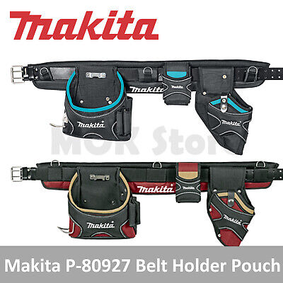 Makita P-80927 & 66-110 Heavy Duty Belt Smartphone Holder,Drill Holster & Pouch