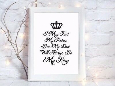 may have prince Print always be my king a4 gloss picture unframed dad wedding