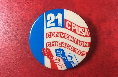 Pin Badge Button Vintage 21st Communist Party US CONVENTION CHICAGO 1975.SCARCE!