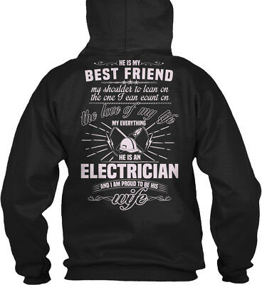Proud To Be An Electricians Wife - Electrician's He My Gildan Hoodie Sweatshirt