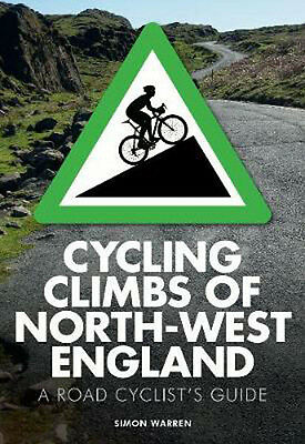 Cycling Climbs of North-West England | Simon Warren