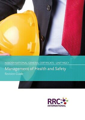 NEBOSH National General Certificate, Unit NGC1 - Revision Guide