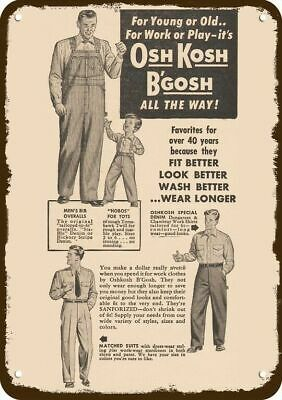 1952 OSH KOSH B'GOSH OVERALLS & WORK CLOTHES Vintage Look Replica Metal Sign