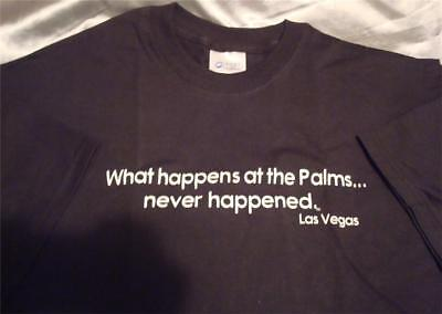 "Palms Casino Las Vegas NEW T-Shirt ""What Happens At The Palms Never Happened"" LG"