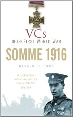Gliddon-Vcs Of The First World War: Somme 1  BOOK NEW
