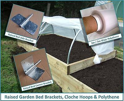 Raised Garden Bed Brackets & Cloche Hoops & Polythene