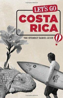 Lets Go Costa Rica: The Student Travel Guide