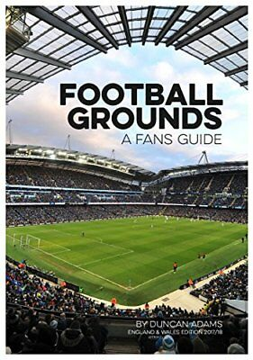 BOOK : Football Grounds Guide 2017-18 by Duncan Adams Paperback New
