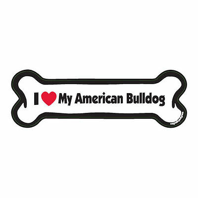 I Love My American Bulldog Dog Bone Car Magnet