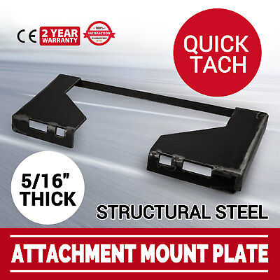 "5/16"" Quick Tach Attachment Mount Plate bobcat Skid steer Loader"