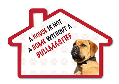 A House is Not a Home Without a Bullmastiff Decal Sticker Pet Animal Lover