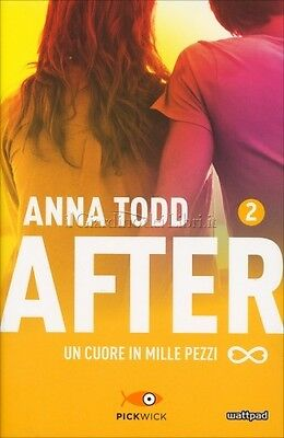Libro Un Cuore In Mille Pezzi - After Vol. 2 - Anna Todd