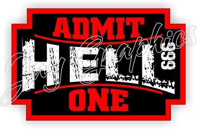 HELL ADMIT ONE Funny Hard Hat Sticker  Helmet Decal  Label Welding Motorcycle