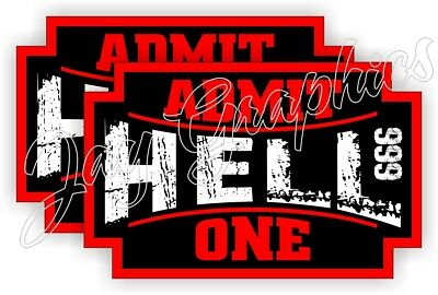 HELL ADMIT ONE Funny Hard Hat Stickers  Helmet Decals Labels Welding Motorcycle