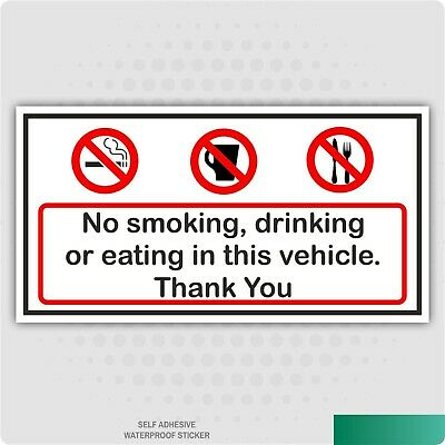 2X NO SMOKING Eating or Drinking In This Vehicle Stickers