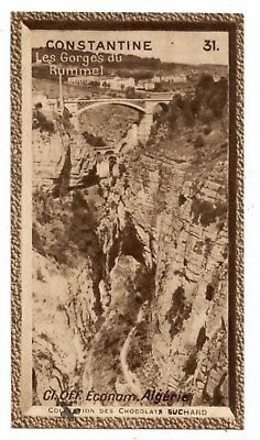 Chromo Suchard.collection Coloniale.algérie.constantine.les Gorges Du Rummel.