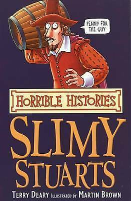 The Slimy Stuarts (Horrible History) by Terry Deary (Paperback) New Book