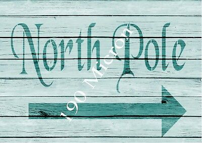 A5 stencil NORTH POLE christmas signs,Shabby Chic,fabric, furniture, paint