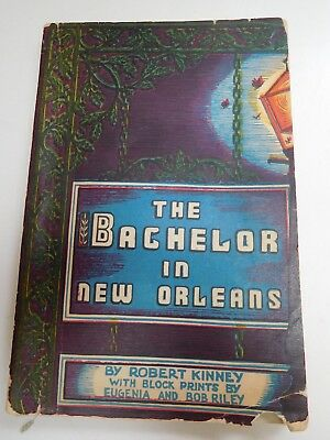 Risque THE BACHELOR IN NEW ORLEANS. 1946 TRAVEL GUIDE. Tales of the Cocktail