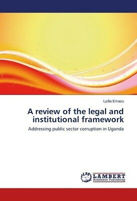 A review of the legal and institutional framework Emasu, Lydia