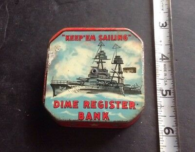 A Keep 'em Sailing Daily Dime Register Bank Unusual From Estate World War 2 ???