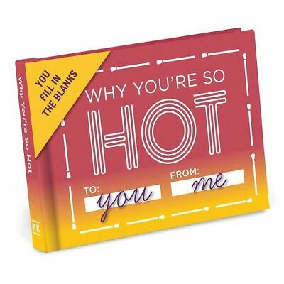 Why You're So Hot Fill in the Blanks Journal by Knock Knock
