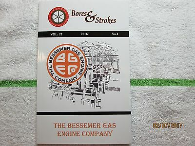 Bores & Strokes Book Vol. 22, No. 1, 2016 - The Bessemer Gas Engine Co. - used