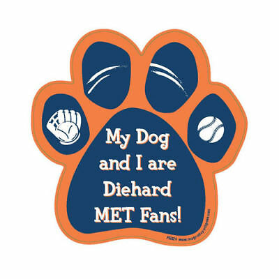 My Dog And I Are Diehard New York Mets Fans Baseball Dog Paw Car Magnet