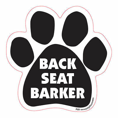 Back Seat Barker Dog Paw Quote Car Magnet