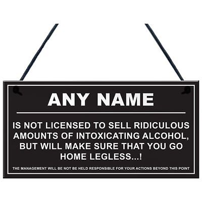 Personalised Man Cave Sign Home Shed Pub Bar Licensee Funny Alcohol License P7N4