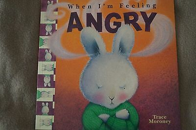 When I'm Feeling Angry Trace Moroney Soft Cover Children Book Brand New