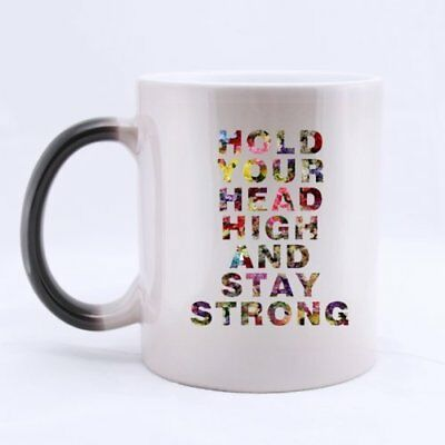 100% Ceramic Fashion Cool Colorful HOLD YOUR HEAD HIGH AND STAY STRONG 11oz