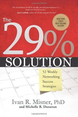 29% Solution: 52 Weekly Networking Sucess Strategies