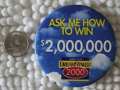 Ralphs Club Dream Stakes Kroger Grocery Store Pin Pinback Button #23969
