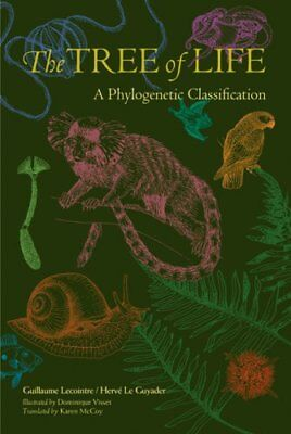 The Tree of Life: A Phylogenetic Classification (Harvard University Press Refer