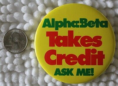 Alpha Beta Takes Credit Ask Me Skaggs American Grocery Stores Pinback Button