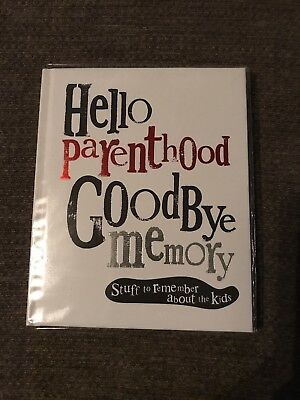 Hello Parenthood Goodbye Memory Notebook- Fun Gift for Parents