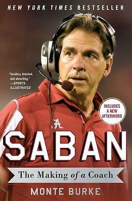 Saban: The Making of a Coach by Monte Burke Paperback Book (English)